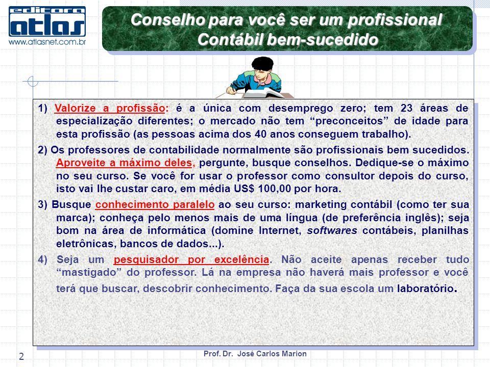 Conselho para você ser um profissional Contábil bem-sucedido