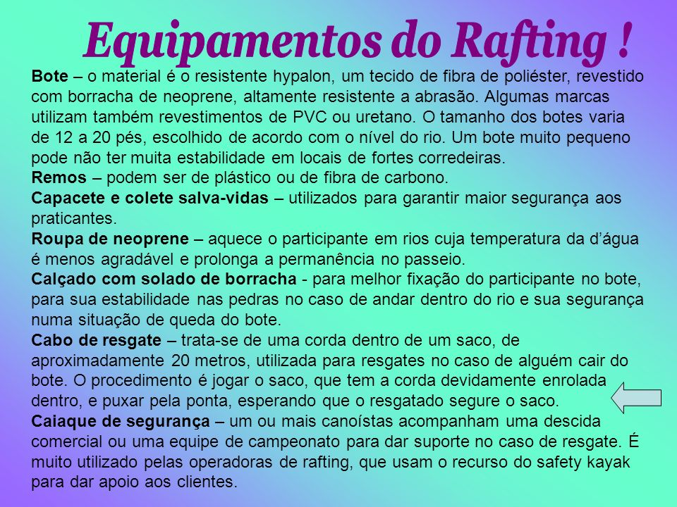 Equipamentos do Rafting !