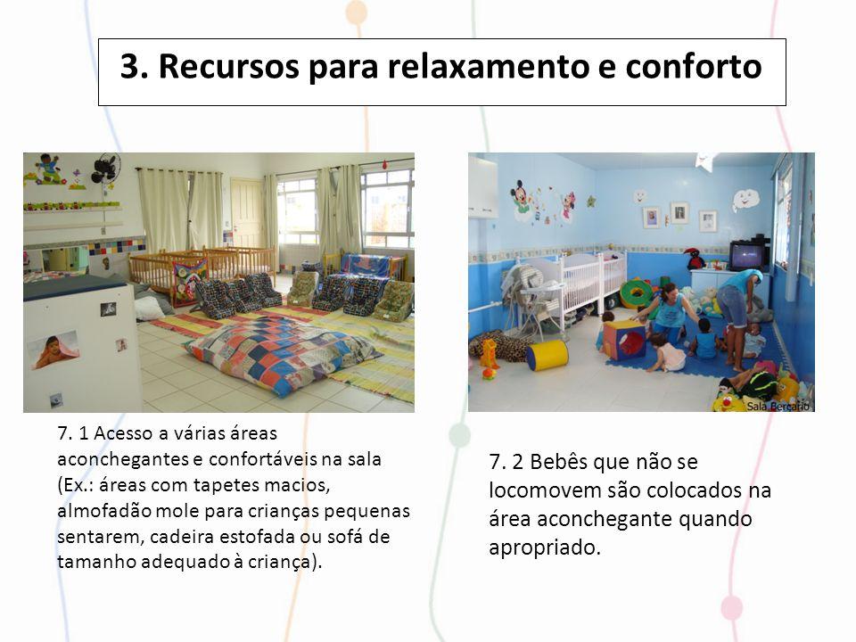 3. Recursos para relaxamento e conforto