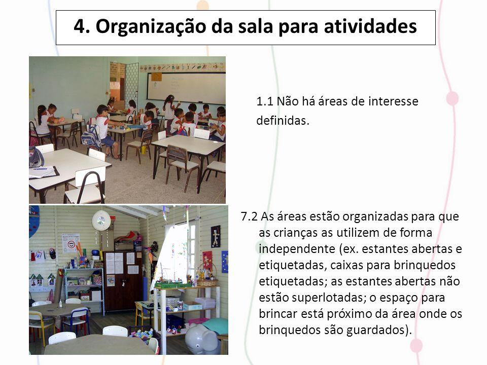 4. Organização da sala para atividades