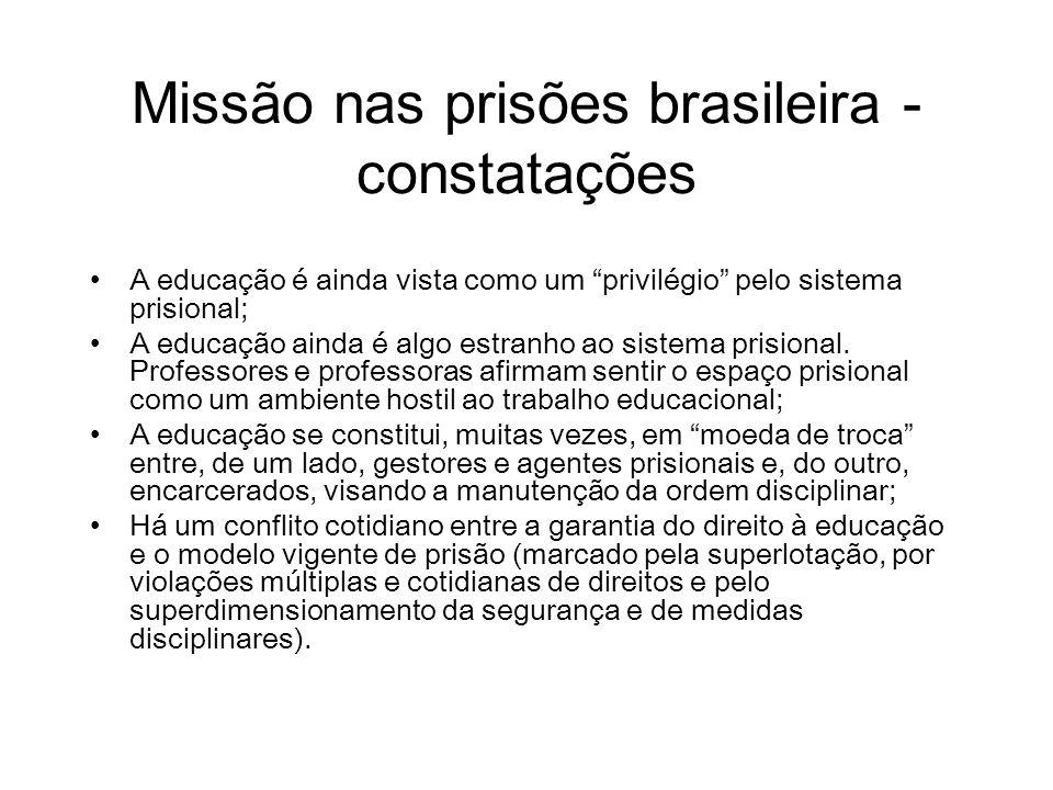 Missão nas prisões brasileira - constatações