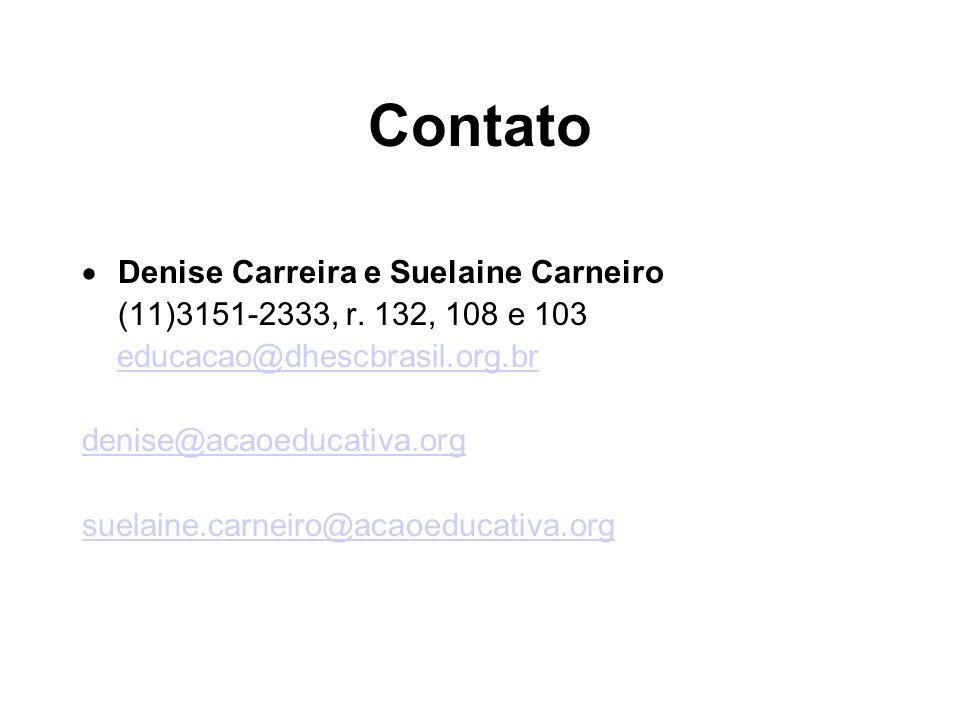 Contato Denise Carreira e Suelaine Carneiro