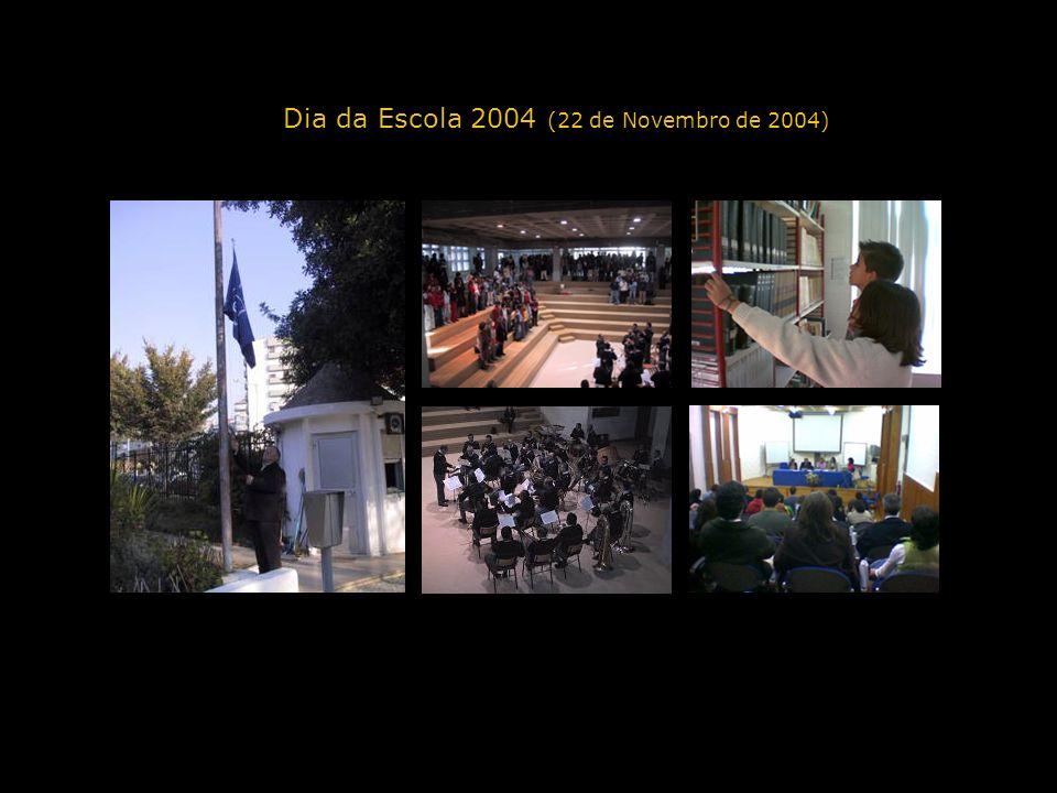 Dia da Escola 2004 (22 de Novembro de 2004)