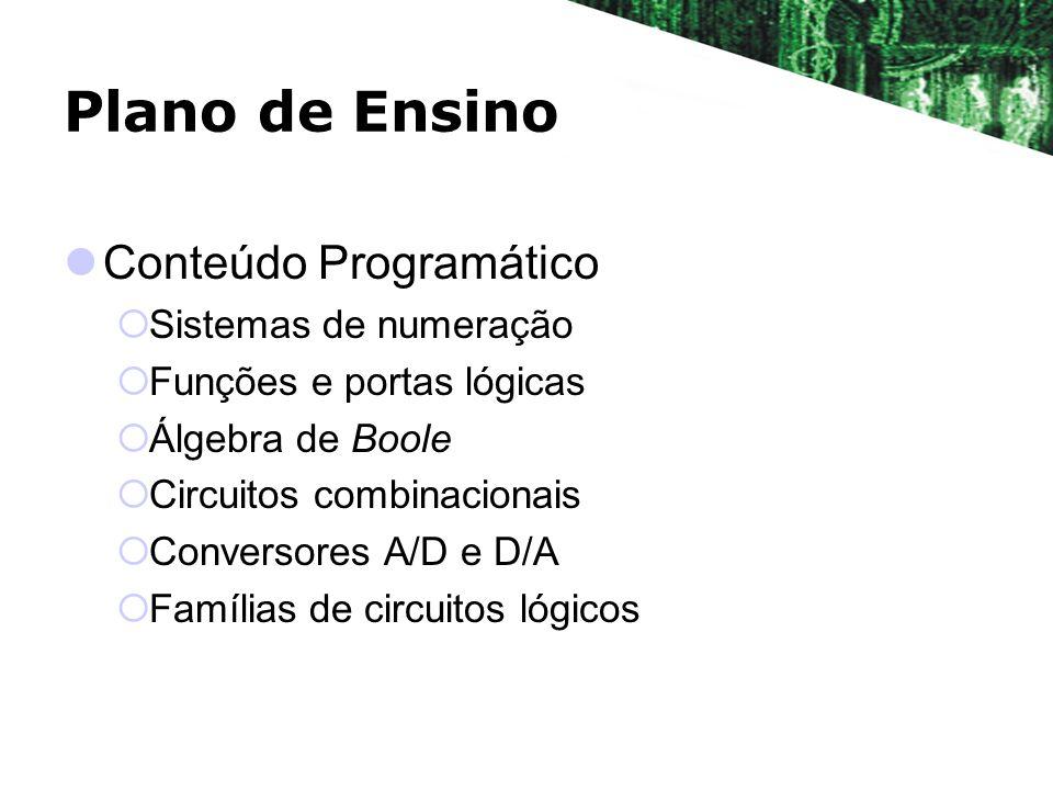 Plano de Ensino Conteúdo Programático Sistemas de numeração