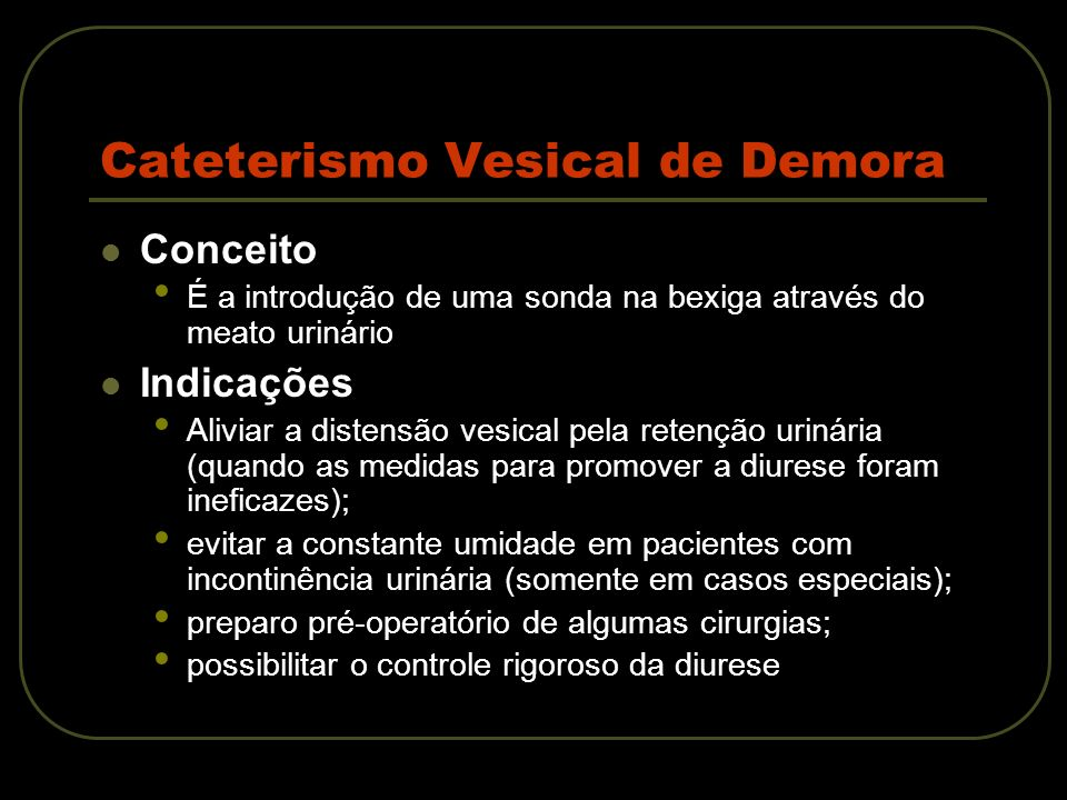 Cateterismo Vesical de Demora