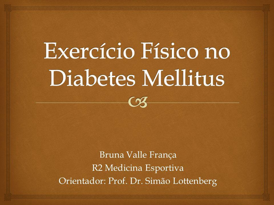 Exercício Físico no Diabetes Mellitus