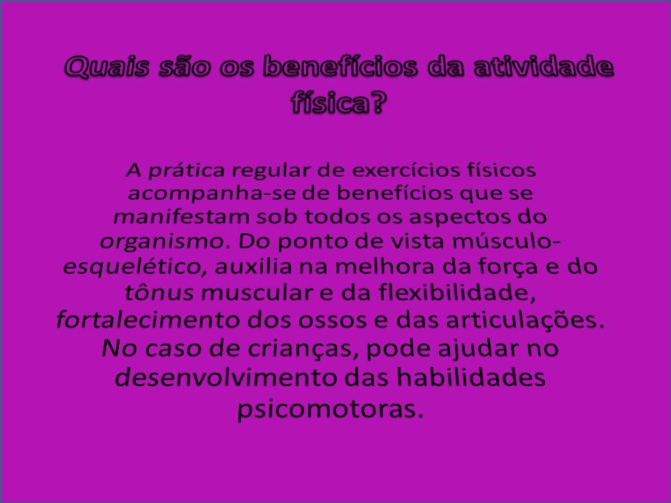 Quais são os benefícios da atividade física