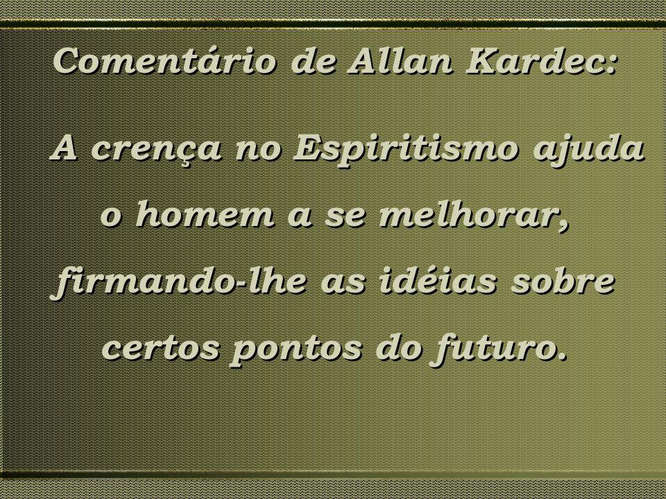 Comentário de Allan Kardec:
