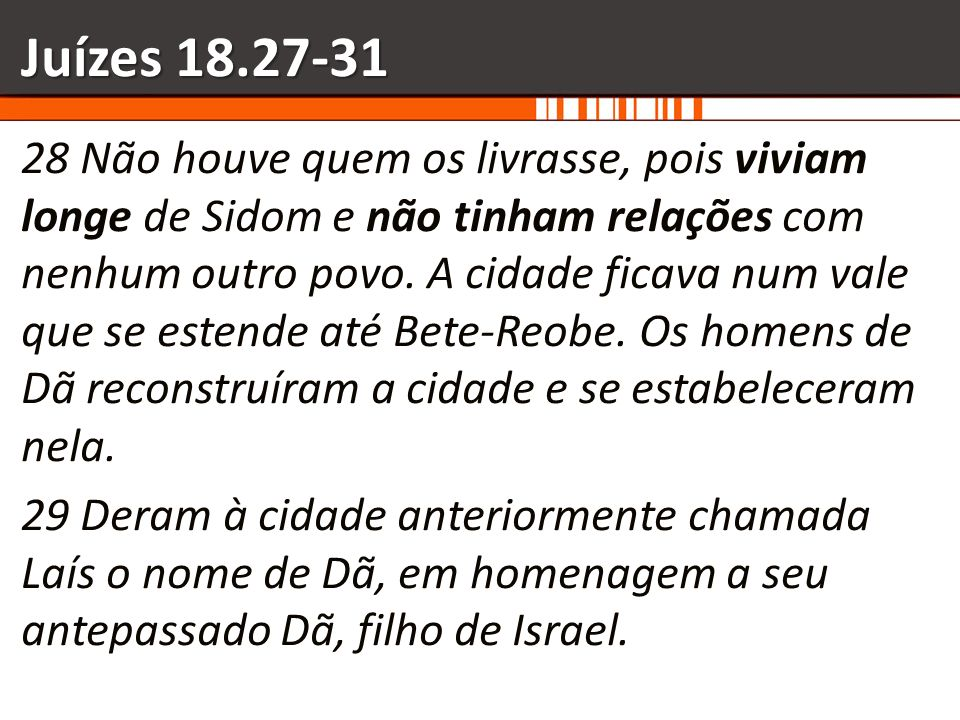 Juízes 18.27-31
