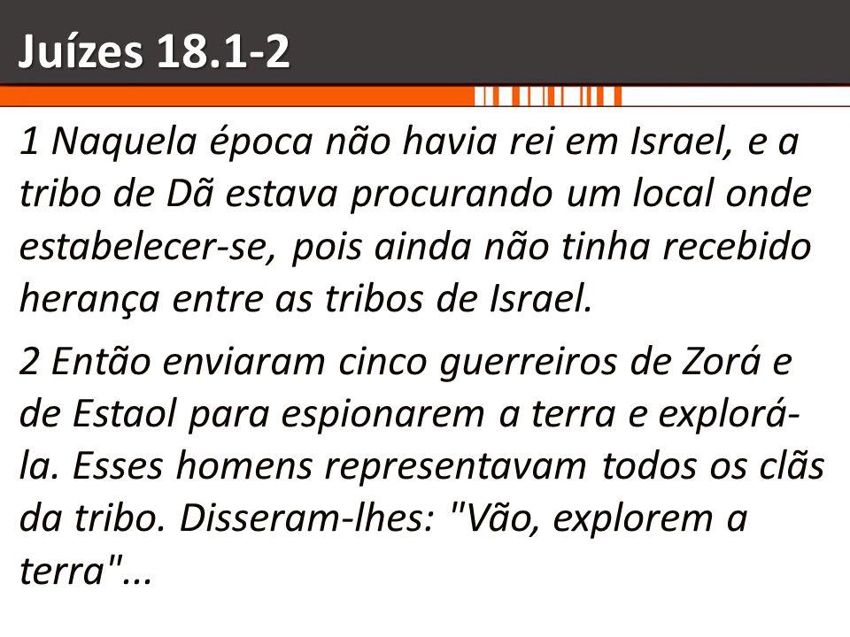 Juízes 18.1-2