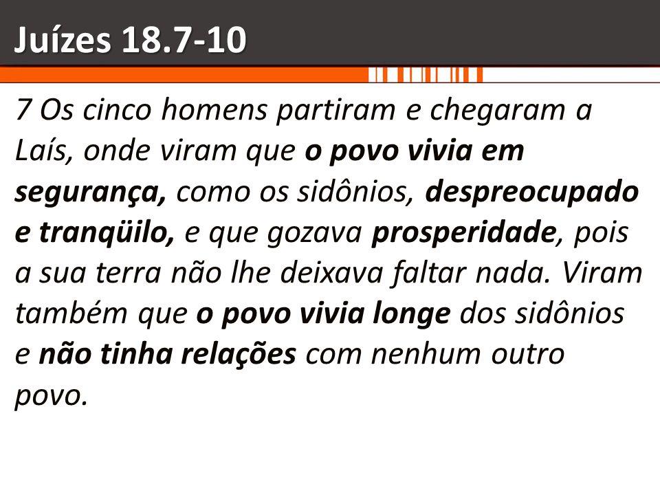 Juízes 18.7-10