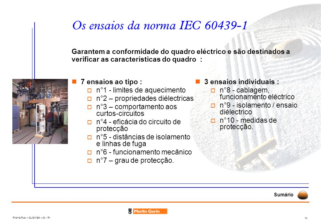 Os ensaios da norma IEC 60439-1
