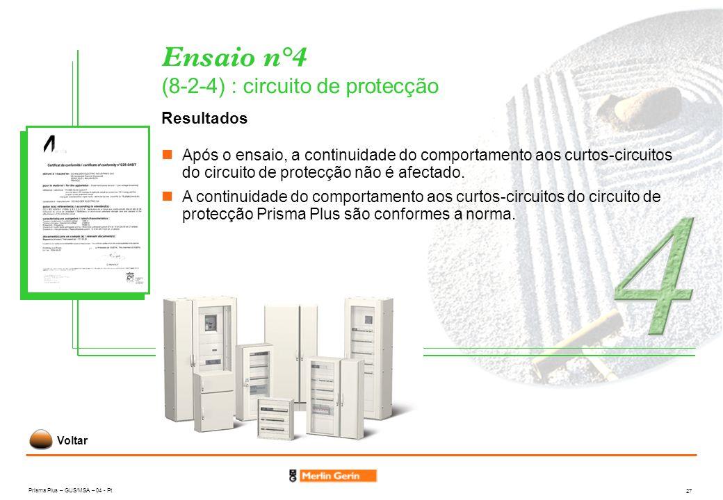 Ensaio n°4 (8-2-4) : circuito de protecção