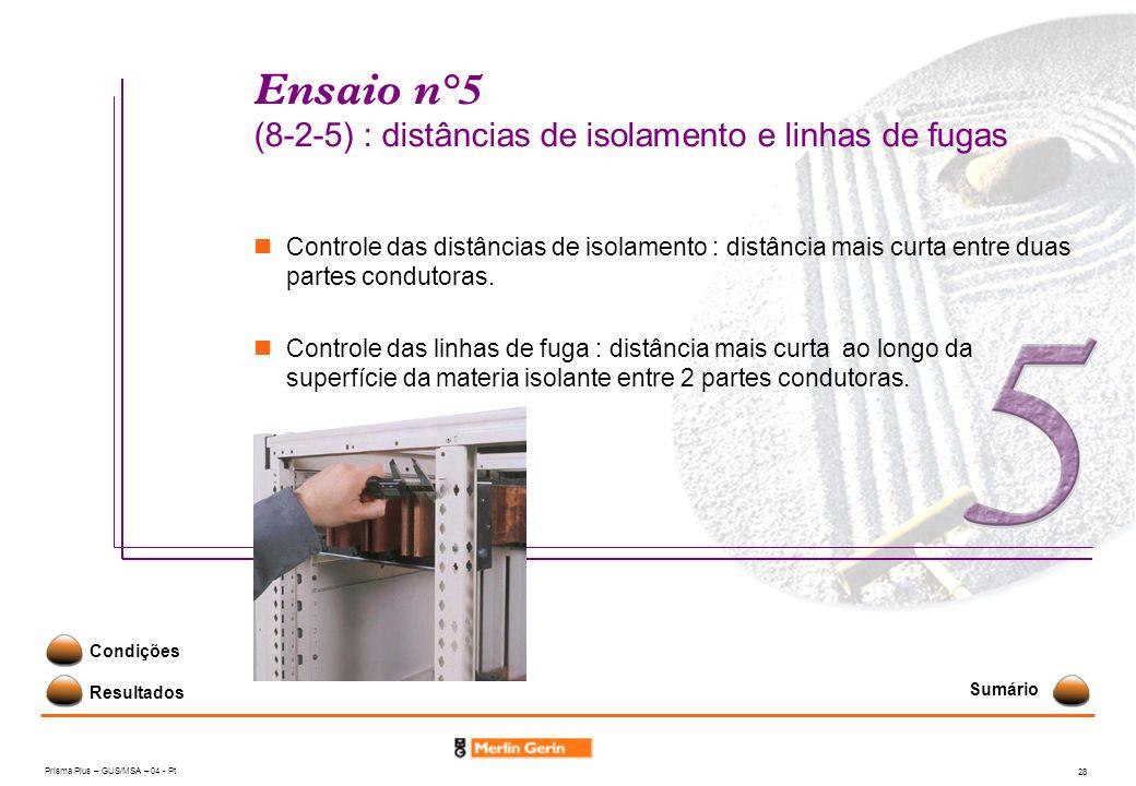 Ensaio n°5 (8-2-5) : distâncias de isolamento e linhas de fugas