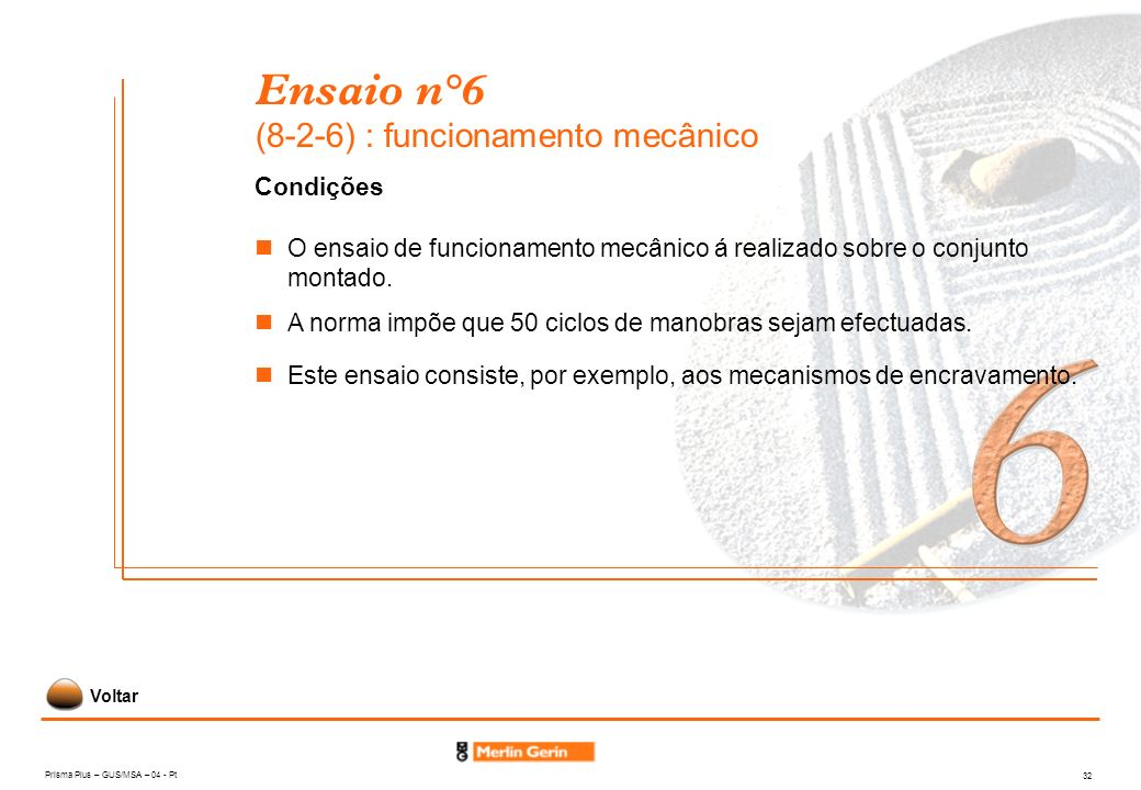 Ensaio n°6 (8-2-6) : funcionamento mecânico
