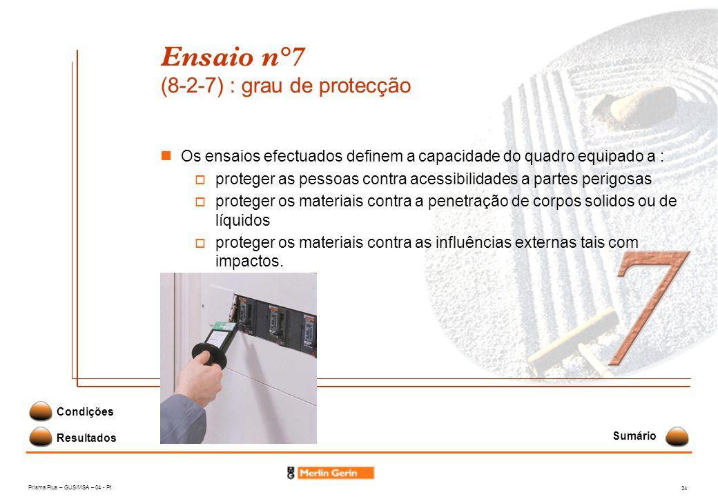 Ensaio n°7 (8-2-7) : grau de protecção