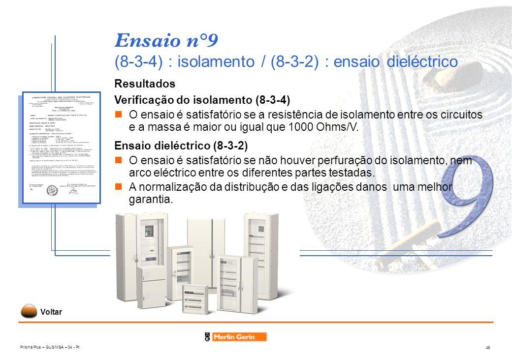 Ensaio n°9 (8-3-4) : isolamento / (8-3-2) : ensaio dieléctrico