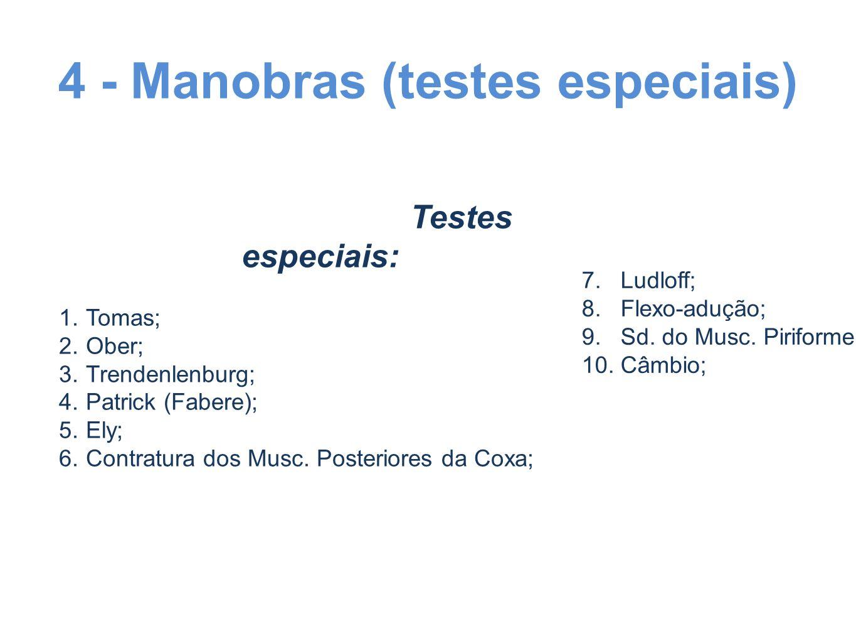 4 - Manobras (testes especiais)