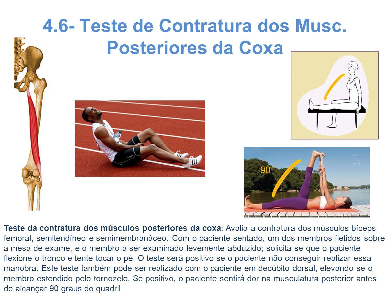 4.6- Teste de Contratura dos Musc. Posteriores da Coxa