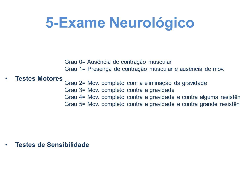 5-Exame Neurológico Testes Motores Testes de Sensibilidade