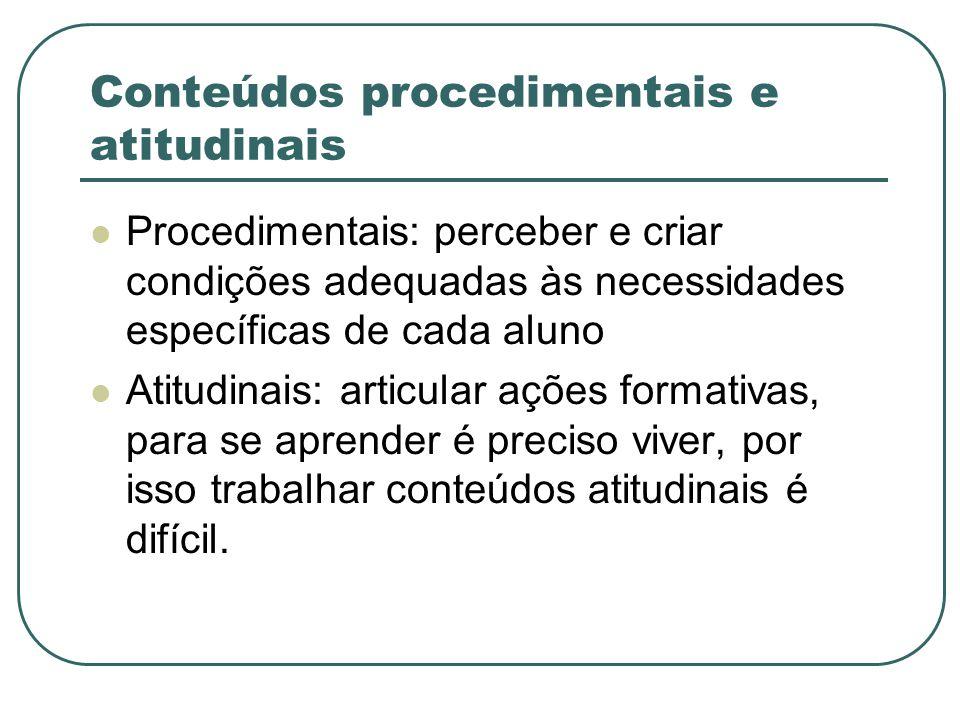 Conteúdos procedimentais e atitudinais