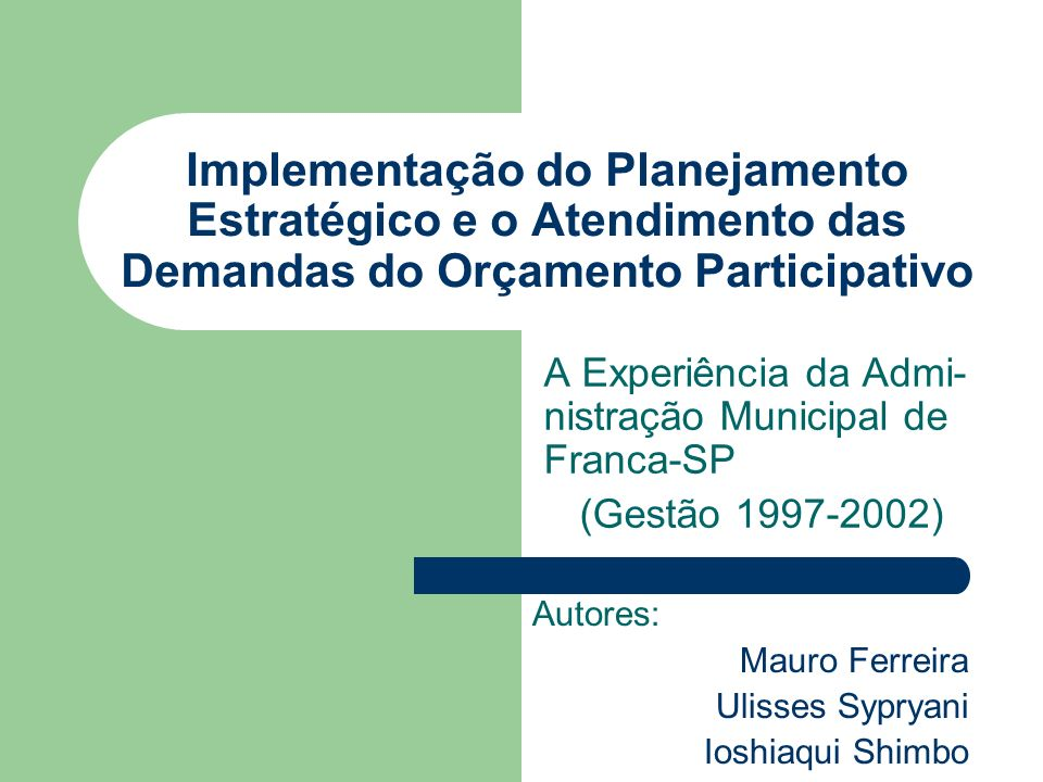 Implementação do Planejamento Estratégico e o Atendimento das Demandas do Orçamento Participativo