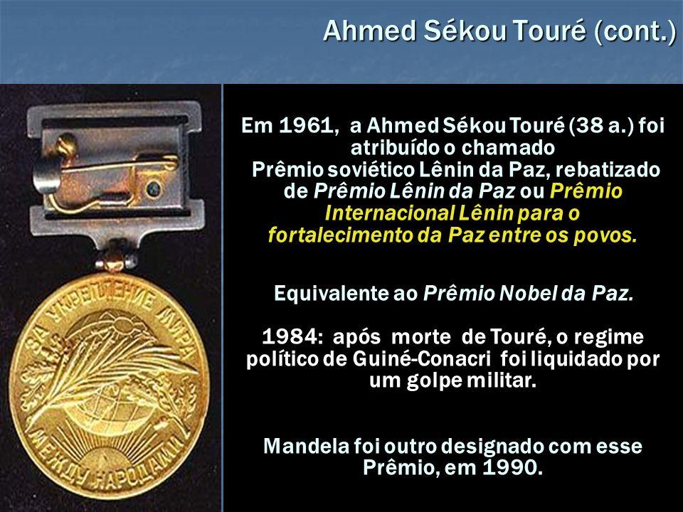 Ahmed Sékou Touré (cont.)