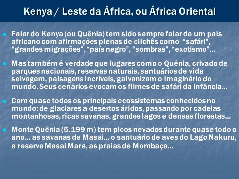 Kenya / Leste da África, ou África Oriental