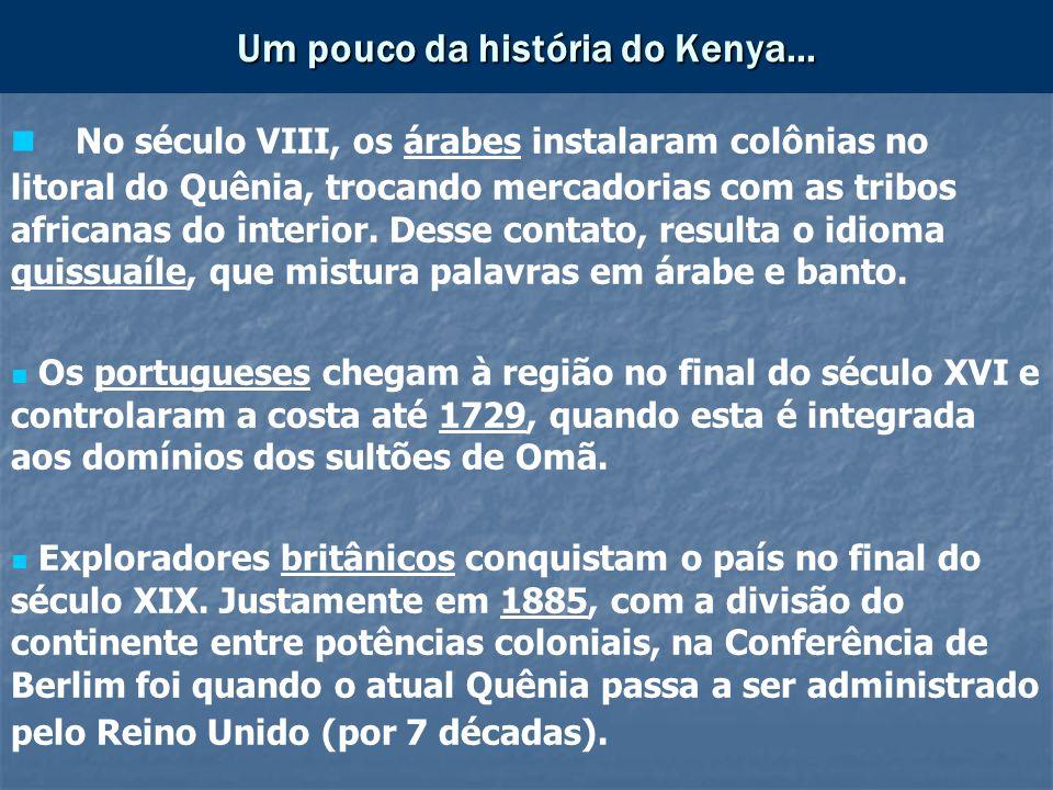 Um pouco da história do Kenya...