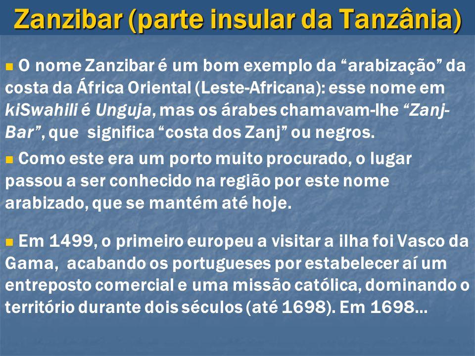 Zanzibar (parte insular da Tanzânia)
