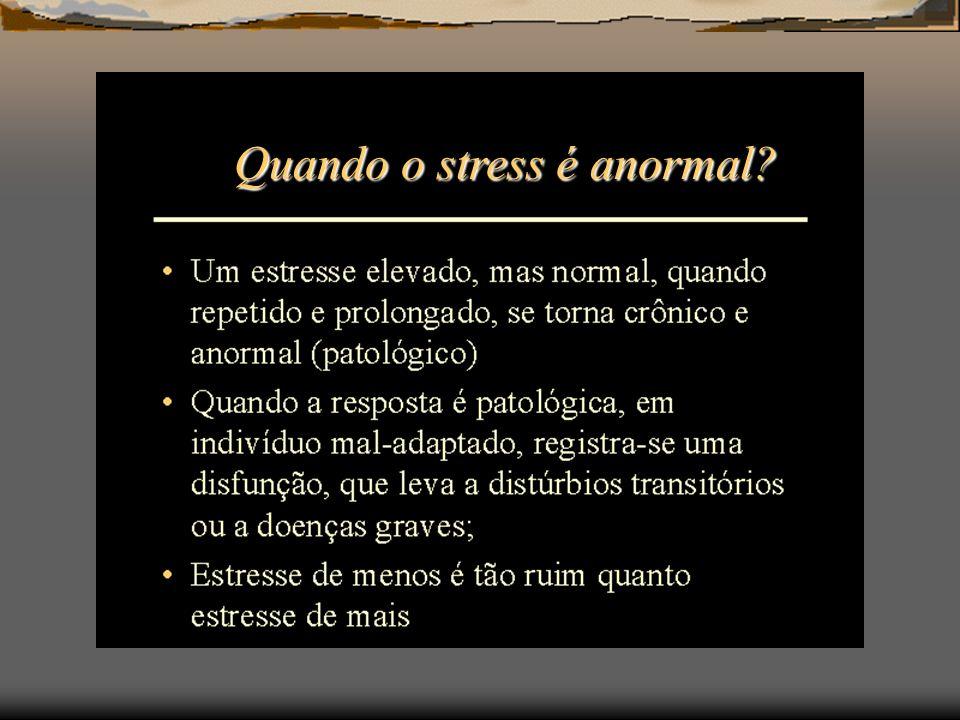 Quando o stress é anormal