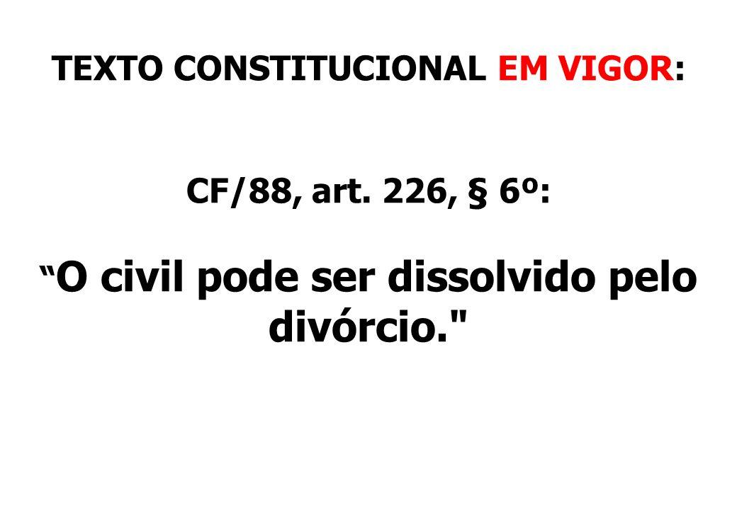 TEXTO CONSTITUCIONAL EM VIGOR: