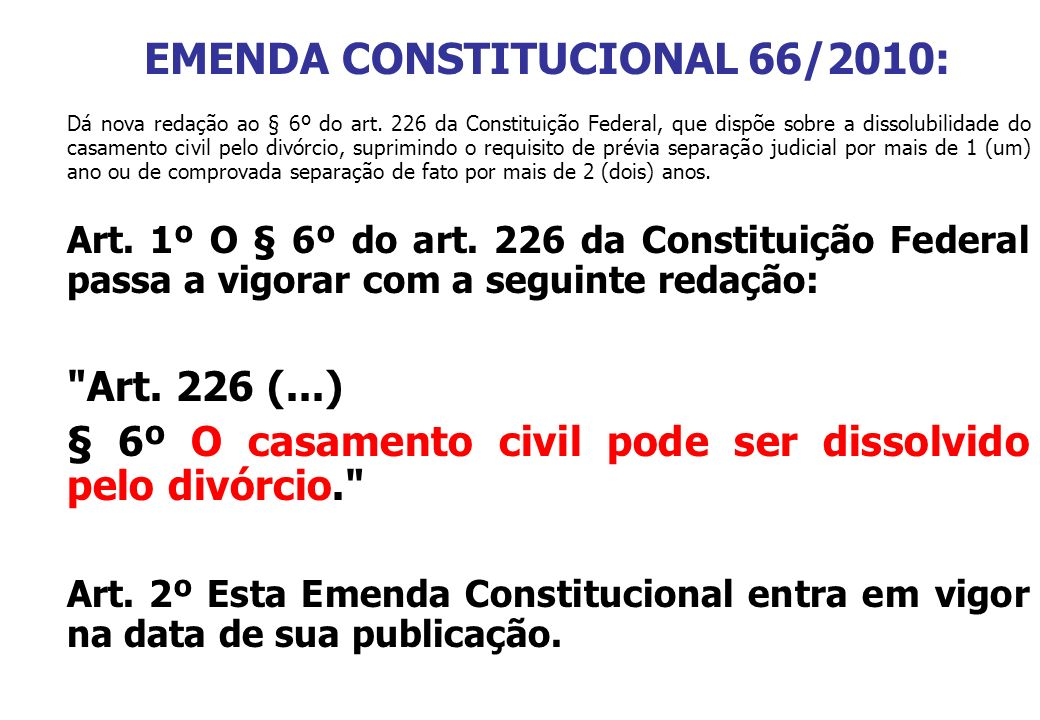 EMENDA CONSTITUCIONAL 66/2010: