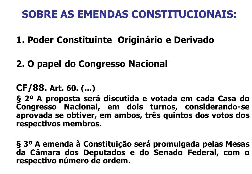 SOBRE AS EMENDAS CONSTITUCIONAIS: