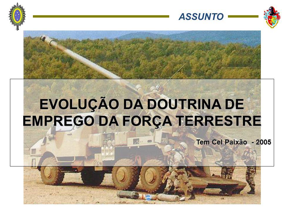 EVOLUÇÃO DA DOUTRINA DE EMPREGO DA FORÇA TERRESTRE