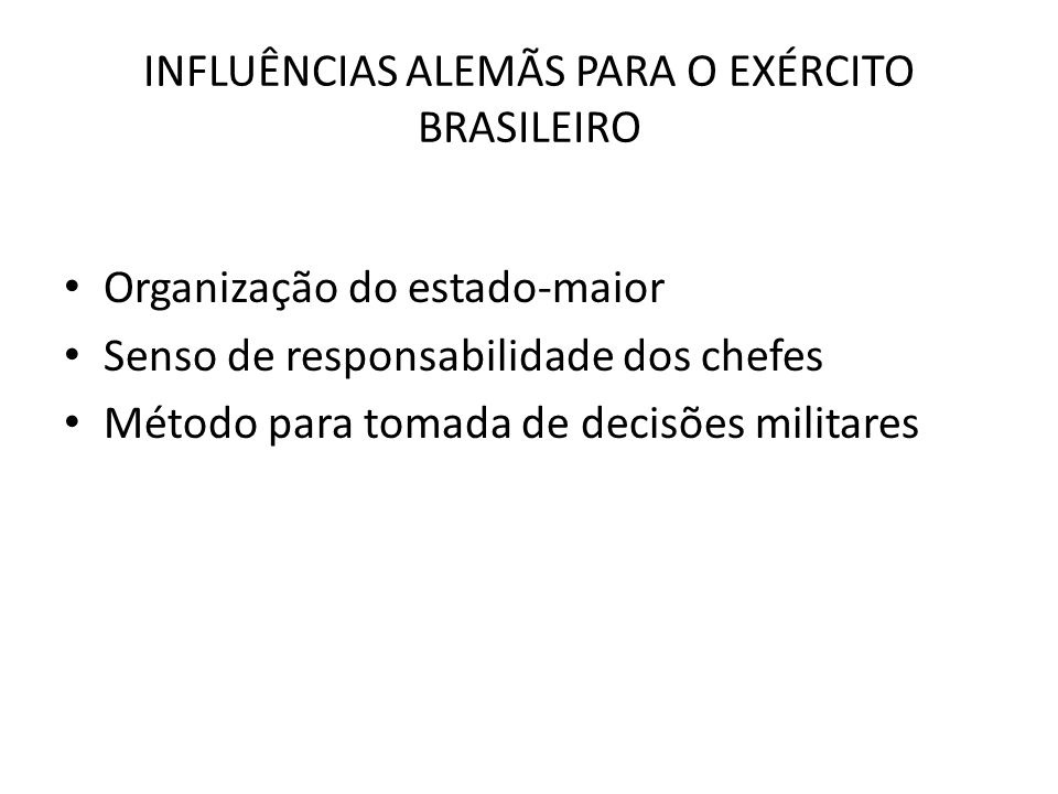 INFLUÊNCIAS ALEMÃS PARA O EXÉRCITO BRASILEIRO