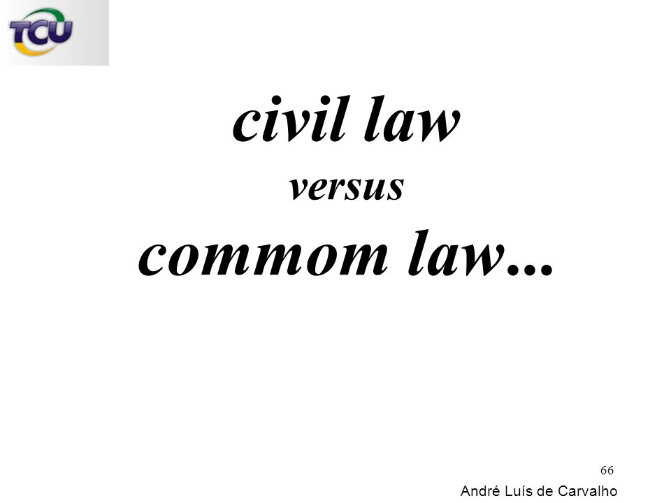 civil law versus commom law...