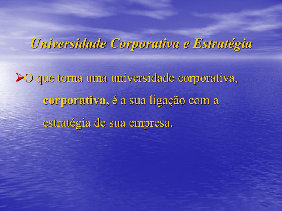 Universidade Corporativa e Estratégia