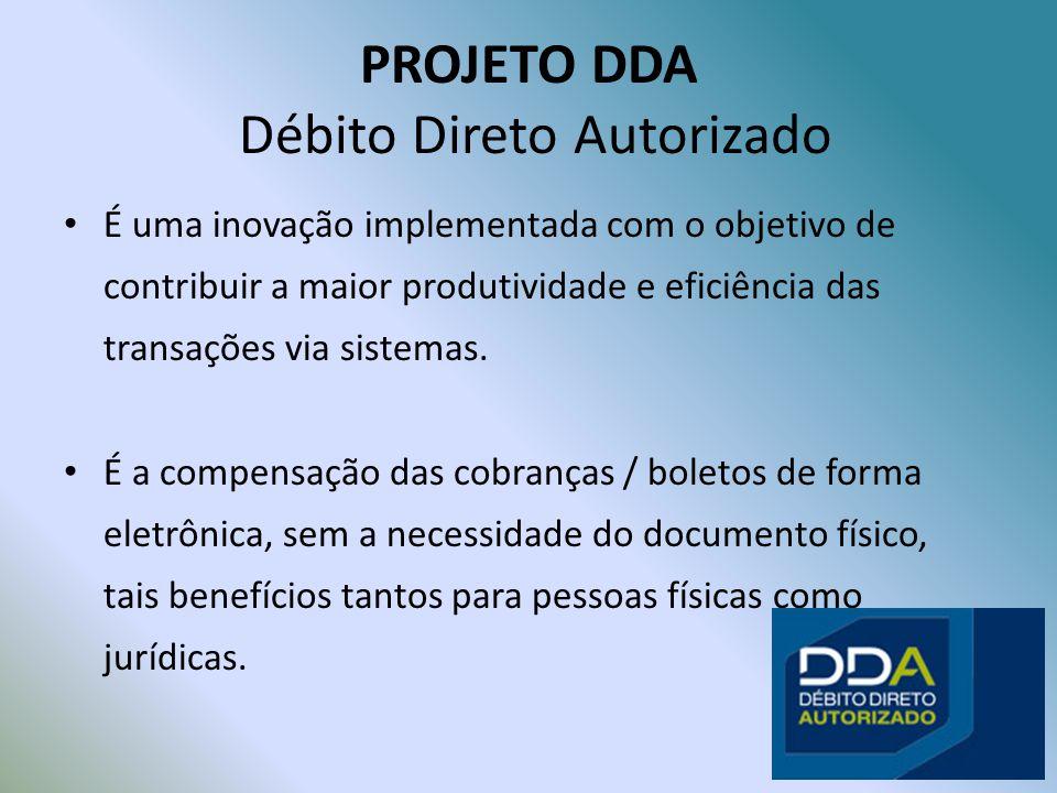 PROJETO DDA Débito Direto Autorizado