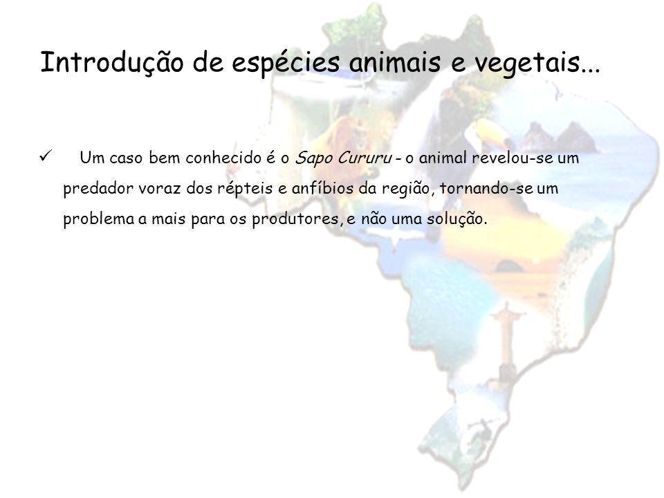 Introdução de espécies animais e vegetais...