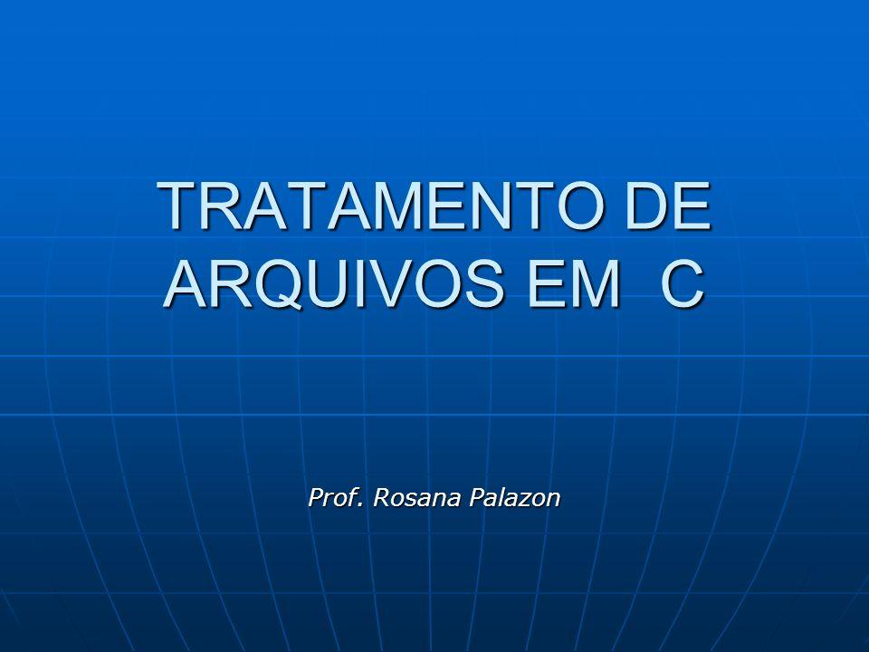 TRATAMENTO DE ARQUIVOS EM C