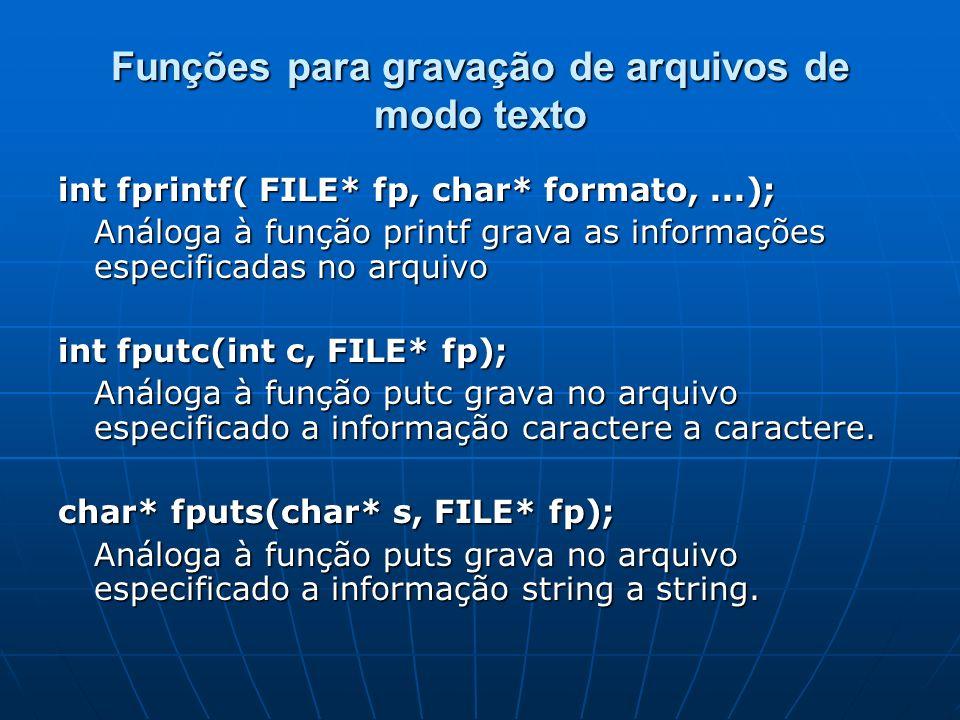 Funções para gravação de arquivos de modo texto