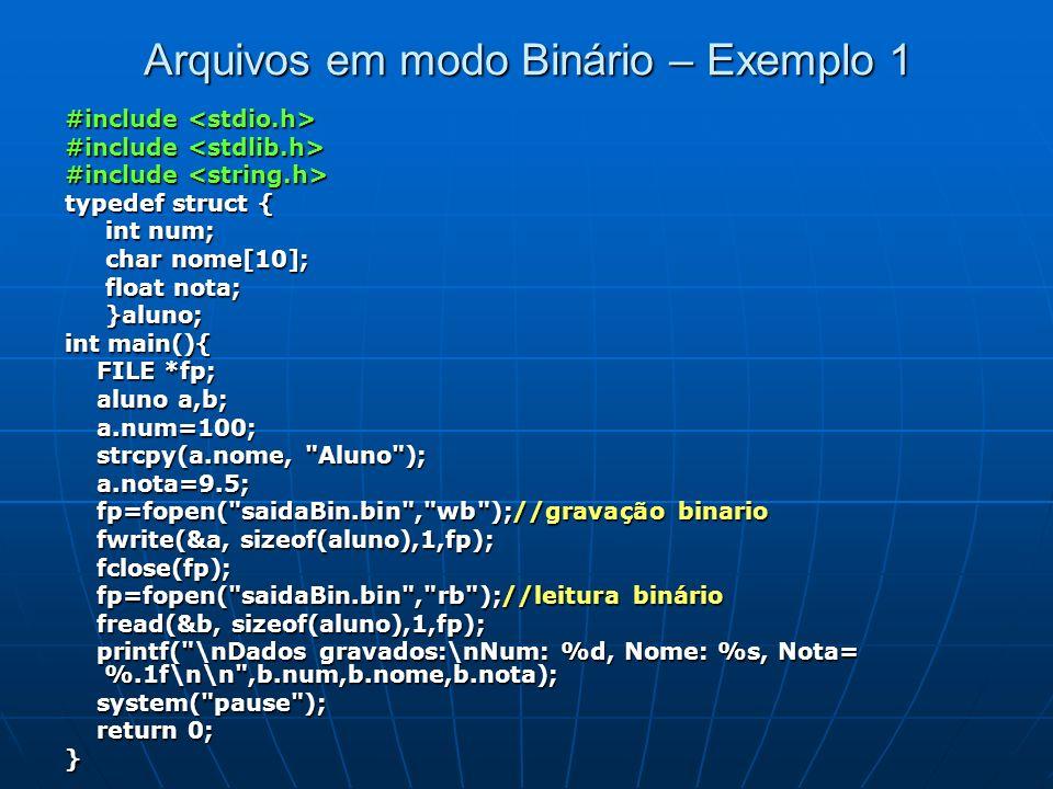 Arquivos em modo Binário – Exemplo 1