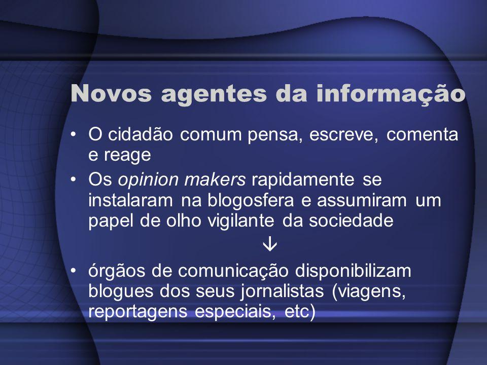 Novos agentes da informação
