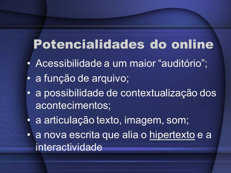 Potencialidades do online
