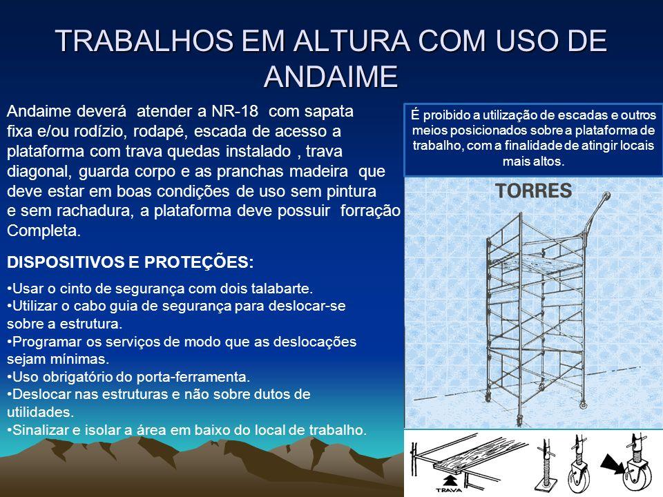 TRABALHOS EM ALTURA COM USO DE ANDAIME