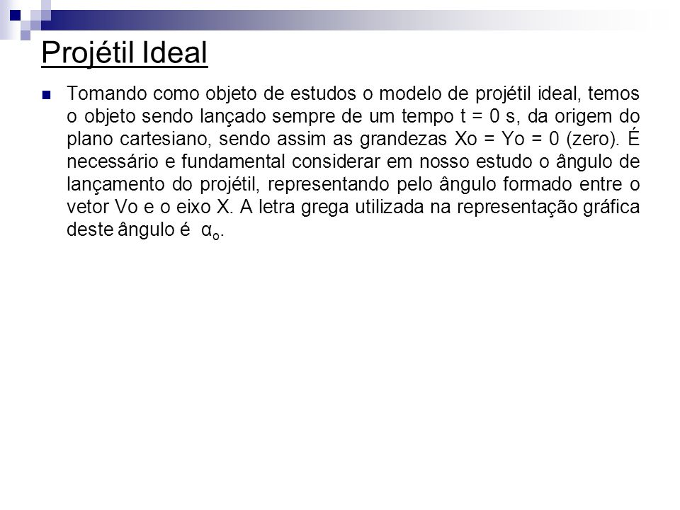 Projétil Ideal