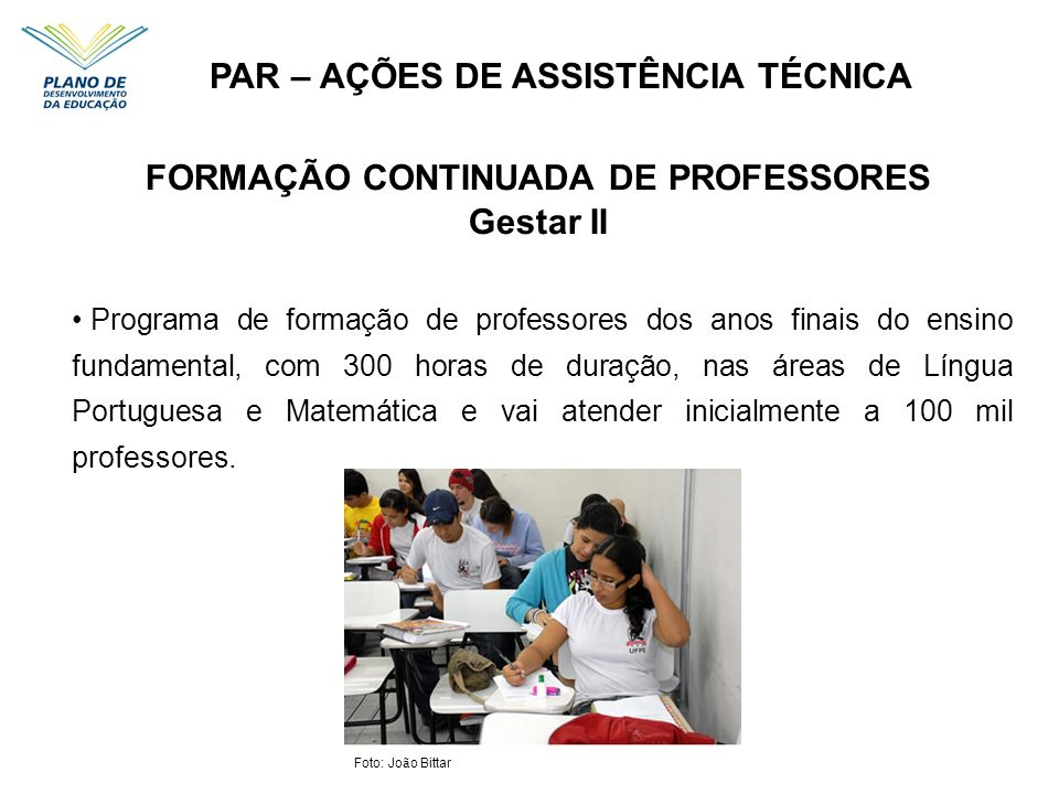 PAR – AÇÕES DE ASSISTÊNCIA TÉCNICA FORMAÇÃO CONTINUADA DE PROFESSORES