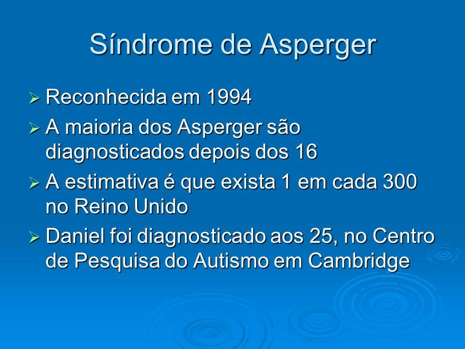 Síndrome de Asperger Reconhecida em 1994