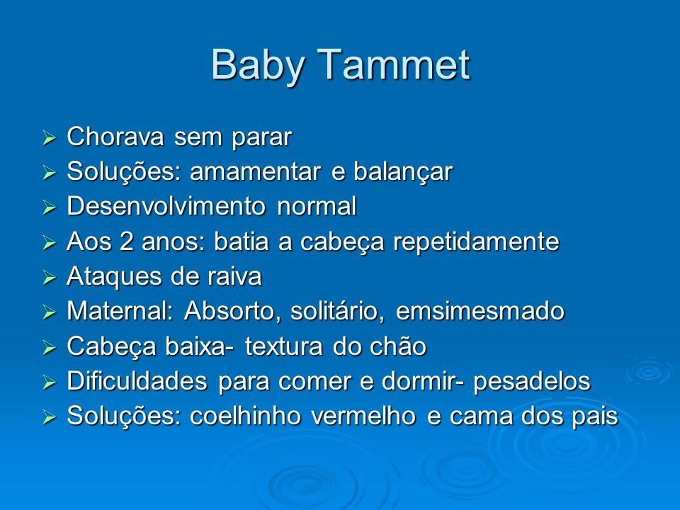 Baby Tammet Chorava sem parar Soluções: amamentar e balançar